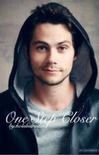 One Step Closer (Book 2) by holalndroden