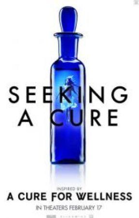 Seeking A Cure - A Cure For Wellness - My Cure by Morriggann