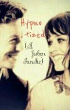 Hypnotized (A Jisbon FanFiction) by kindofeverybody