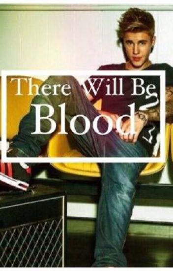 There Will Be Blood (not mine)