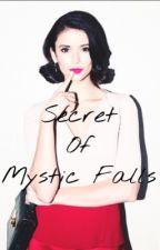Secret Of Mystic Falls by BlackCoffe0