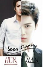 Sexy Daddy(s) [HUNHAN] by ucikhood