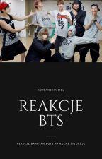Rekacje BTS by koreanskikisiel