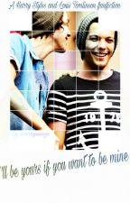 I'll be yours if you want to be mine - l.s by lourrywings