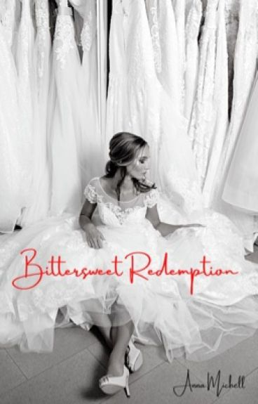 Bittersweet Redemption