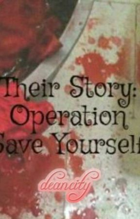 Their Story: Operation Save Yourself by deancity