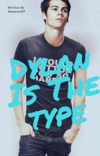 Dylan O'Brien Is The Type by amnesiahp