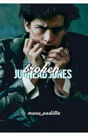 Broken || Jughead Jones {complete} by Mazu_Padilla