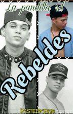 Rebeldes  by steisy2828