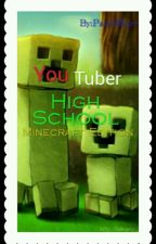 YouTuber High (Minecraft Edition)(Discontinued) by NowNewProfile