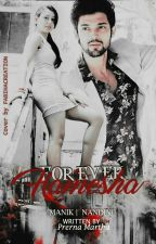 MANAN:Forever Hamesha... by prernamartha21gmail