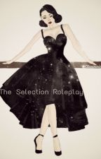 The Selection Roleplay {OPEN} by Coffeecake91