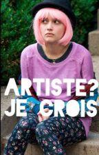 Artiste? Je crois by HaserK002