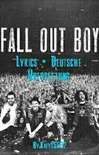Fall Out Boy Lyrics+deutsche Übersetzung by AmericasLittlePsycho