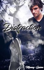 Distraction  by Maney-Quinn