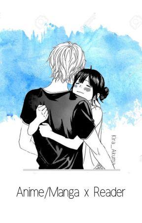 Anime/Manga x Reader by Kira_Akuma
