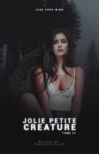 Teen Wolf | Jolie Petite Créature ✗Tome 3 ✗ by Feeling_Alive