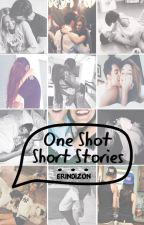 ONE SHOT Short Stories. by erindizon