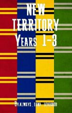 New Territory (Years 1-3) by always_luna_lovegood