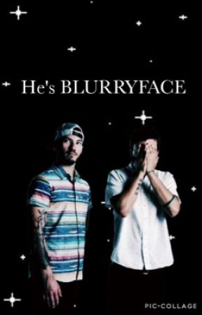 He's BLURRYFACE  by MuffinSnuggles