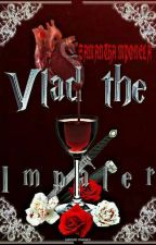 Vlad The Impaler Adult Chapters 🔞 by sassyroe