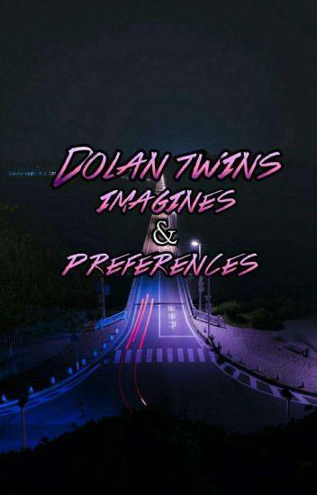 Dolan Twins imagines & preferences