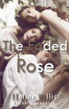 The Faded Rose by starlet-