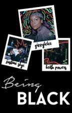 being black | justine skye X keith powers by gizzylelee