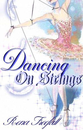 Dancing on Strings