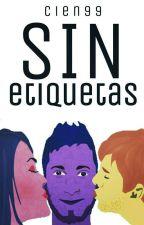 Sin Etiquetas.  by Cien99