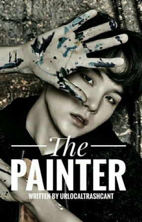 The painter || ~M.yg by urlocaltrashcant