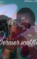 ~ Dernier souffle ~ by Coeura0