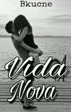 Vida Nova by bkucner