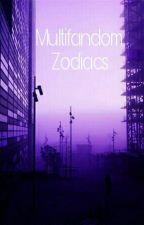 »Multifandom Zodiacs by RealSelinaKyle