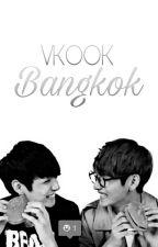 بانكوك ||  Bangkok || VKOOK by hope_vkook