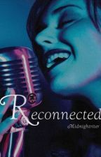 Reconnected (Tokio Hotel FanFic) by Midnightriter