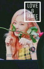 LOVE & HATE by winklewinkle