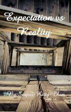 Expectations vs Reality by Senpai-Kitty-Chan