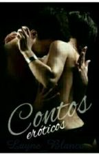Contos Eróticos  by Layne_Blanco