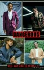 Dangerous by Starcandy132
