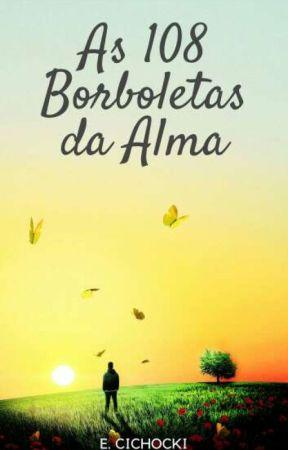 AS 108 BORBOLETAS DA ALMA by Lobo-do-Norte