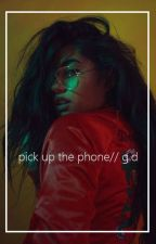 pick up the phone// g.d by flower_qveen