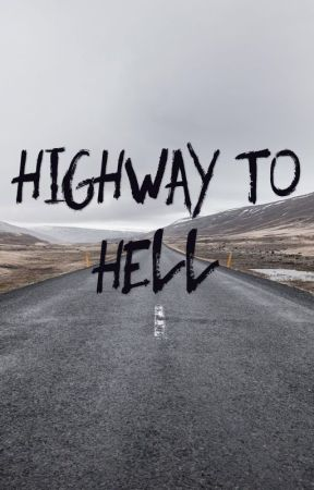 Highway To Hell by VanessaAlarcon362