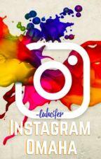 Instagram   Omaha by fetherkels