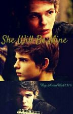 She Will Be Mine [Peter Pan/ Robbie Kay Fanfic] by AsianAnimeLover1314