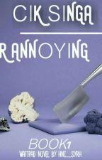Cik Singa VS Encik Annoying [C] by hni_syrh