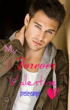 My Forever Valentine (Ever 1) by presleysangel