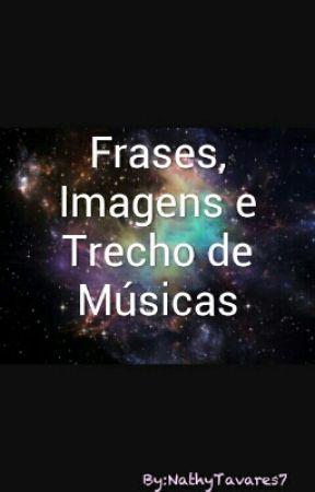 Frases Imagens E Trecho De Músicas Amor Doce Wattpad