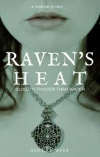 Raven's Heat by AshleyWise1