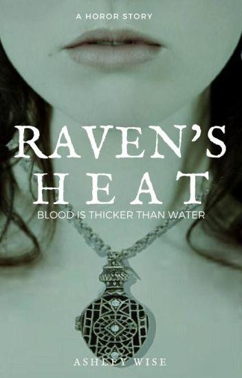 Raven's Heat